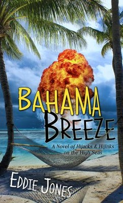 Bahama Breeze - eBook  -     By: Eddie Jones