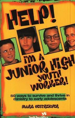 Help! I'm a Junior High Youth Worker!  - Slightly Imperfect  -