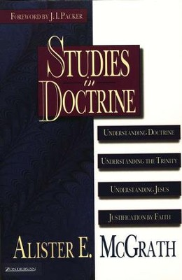 Studies in Doctrine, One-Volume Edition   -     By: Alister E. McGrath