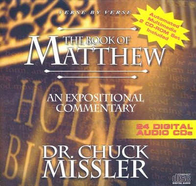The Book of Matthew - An Expositional Commentary on CD with CD-ROM  -     By: Chuck Missler