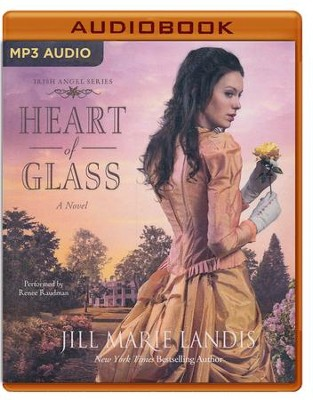 #3: Heart of Glass, Irish Angel series - unabridged audio book on MP3-CD  -     By: Jill Marie Landis