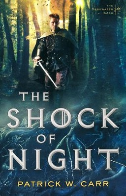 The Shock of Night #1  -     By: Patrick W. Carr