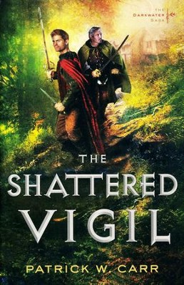 The Shattered Vigil #2   -     By: Patrick W. Carr