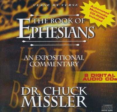 The Book of Ephesians - An Expositional Commentary on CD with CD-ROM  -     By: Chuck Missler