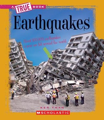 Earthquakes  -     By: Ker Than