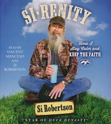 Si-renity Unabridged Audio CD, 5 CD's  -     By: Si Robertson
