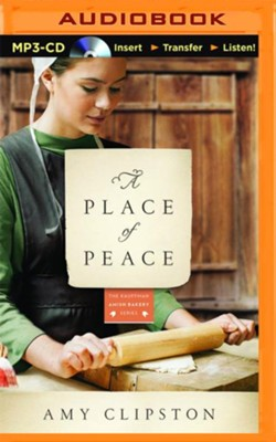 A Place of Peace: A Novel - unabridged audio book on MP3-CD  -     By: Amy Clipston