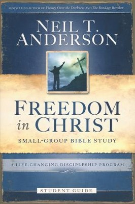 Freedom in Christ Student Guide: A Life-Changing Discipleship Program  -     By: Neil T. Anderson