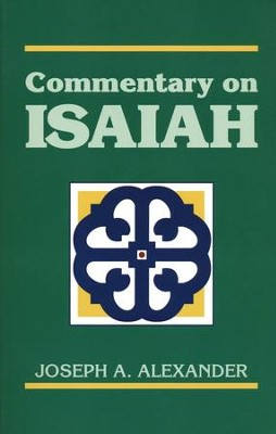 Commentary on Isaiah    -     By: Joseph A. Alexander