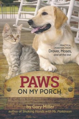Paws on My Porch  -     By: Gary Miller