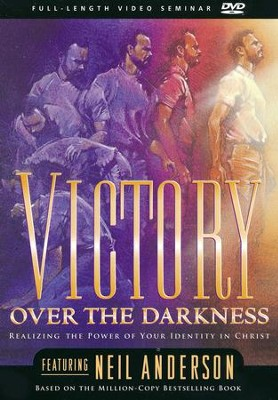 Victory Over the Darkness, DVD   -     By: Neil T. Anderson