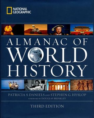 National Geographic Almanac of World History, 3rd edition  -     By: Patricia S. Daniels