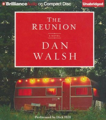 The Reunion: A Novel Unabridged Audiobook on CD  -     By: Dan Walsh