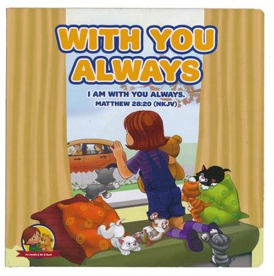 With You Always: Matthew 28:20 NKJV, Board Book  -     By: Nicoletta Antonia