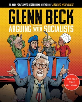 Arguing With Socialists, hardcover  -     By: Glenn Beck