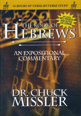 The Book of Hebrews - An Expositional Commentary on DVD with CD-ROM  -     By: Chuck Missler