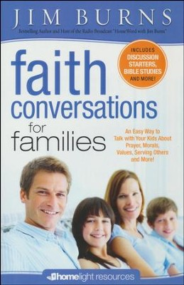 Faith Conversations for Family  -     By: Jim Burns