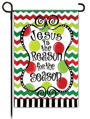 Jesus is the Reason for the Season, Small garden flag   -