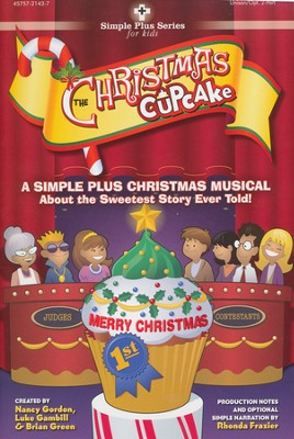 The Christmas Cupcake (Choral Book)   -