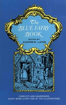 The Blue Fairy Book  -     By: Andrew Lang