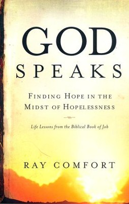 God Speaks: Finding Hope in the Midst of Hopelessness  -     By: Ray Comfort
