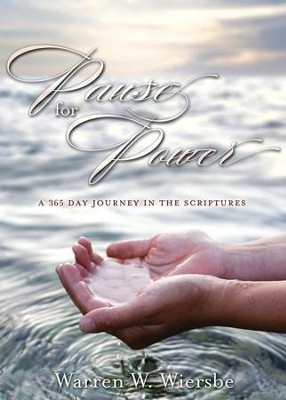 Pause for Power: A 365-Day Journey through the Scriptures - eBook  -     By: Warren W. Wiersbe