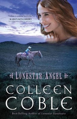 Lonestar Angel - eBook  -     By: Colleen Coble