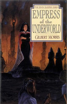 Empress of the Underworld - eBook  -     By: Gilbert Morris