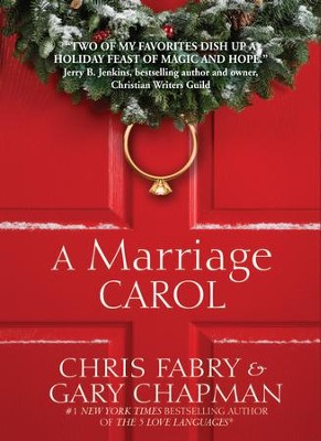 A Marriage Carol - eBook  -     By: Chris Fabry, Gary Chapman