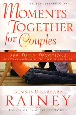 Moments Together for Couples: 365 Daily Devotions for Drawing Near to God & One Another  -     By: Dennis Rainey, Barbara Rainey