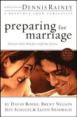 Preparing for Marriage: Discover God's Plan for a Lifetime of Love  -     By: Dennis Rainey