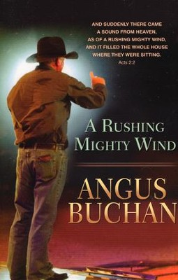 A Rushing Mighty Wind  -     By: Angus Buchan