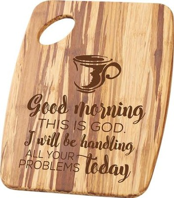 Good Morning, This Is God, Wooden Cutting Board   -