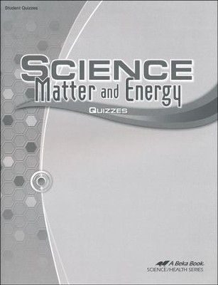Science: Matter and Energy Quizzes   -