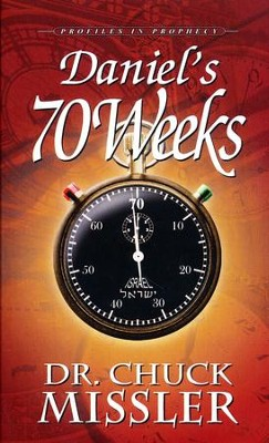 Daniel 70 Weeks: Profiles in Prophecy  -     By: Chuck Missler