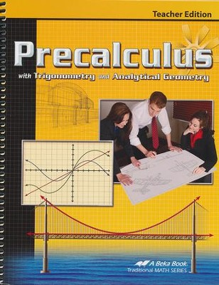 Precalculus with Trigonometry and Analytical Geometry Teacher Edition  -
