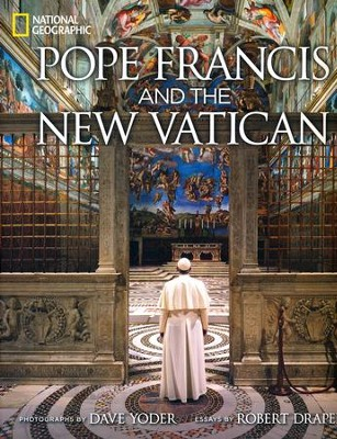 Pope Francis and the New Vatican   -     By: Dave Yoder
