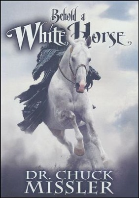 Behold a White Horse, DVD   -     By: Chuck Missler