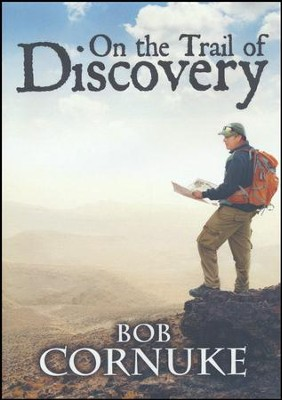 On the Trail of Discovery, DVD   -     By: Bob Cornuke