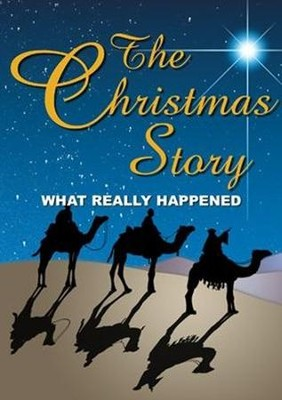 Christmas Story: What really Happened  -     By: Chuck Missler