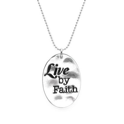 Live By Faith, Words To Live By Necklace  -