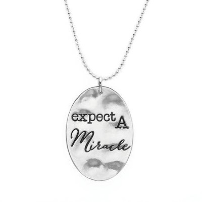 Expect A Miracle, Words To Live By Necklace  -