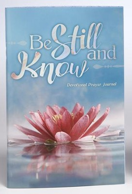 Be Still and Know Prayer Journal  -