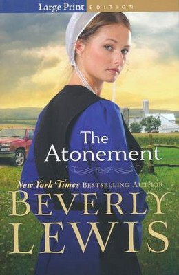 The Atonement, Large-Print Edition   -     By: Beverly Lewis