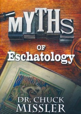 Myths of Eschatology, DVD   -     By: Chuck Missler