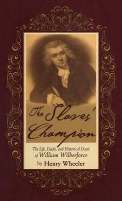 The Slaves Champion  -     By: Henry Wheeler