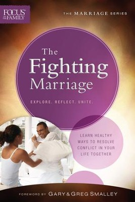 The Fighting Marriage, repackaged ed.  -     By: Focus on the Family