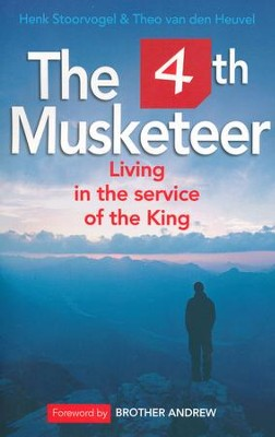 The 4th Musketeer: Living in the Service of the King   -     By: Henk Stoorvogel