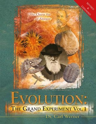 Evolution The Grand Experiment: The Quest for an Answer - Slightly Imperfect  -     By: Carl Werner