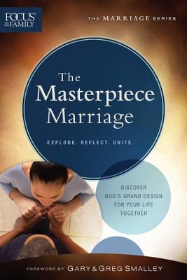 The Masterpiece Marriage, repackaged ed.  -     By: Focus on the Family